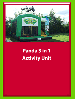 Panda - 3 in 1 Activity Unit for Hire in Carrick-on-Shannon, Leitrim, Longford and Roscommmon in Ireland. Phone us on 0894258578 today to book this unit.