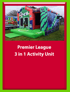 Premier League - 3 in 1 Activity Unit for Hire in Carrick-on-Shannon, Leitrim, Longford and Roscommmon in Ireland. Phone us on 0894258578 today to book this unit.